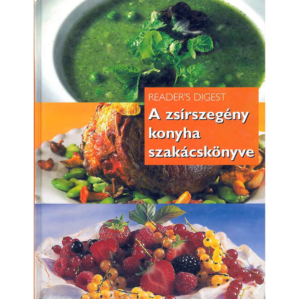 Könyvek/Magazinok Reader Digest: A zsírszegény konyha szakácskönyve
