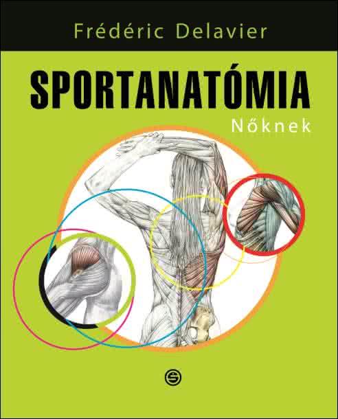 Könyvek/Magazinok Sportanatómia Nőknek