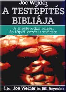 Könyvek/Magazinok Joe Weider: A testépítés Bibliája