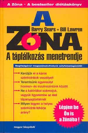 Könyvek/Magazinok Barry Sears és Bill Lawren: A Zóna