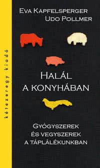 Könyvek/Magazinok Eva Kapfelsperger: Halál a konyhában