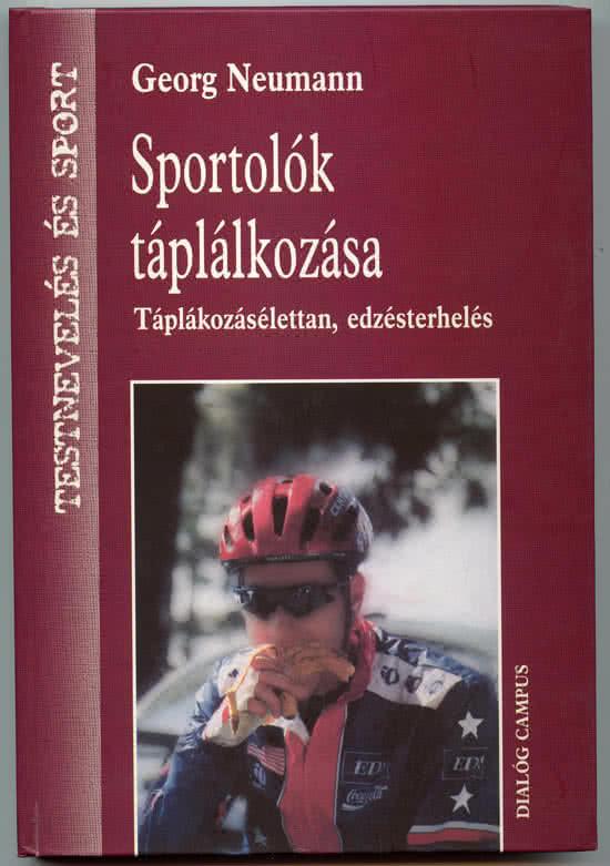 Könyvek/Magazinok Sportolók táplálkozása