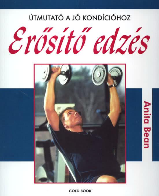 Könyvek/Magazinok Erősítő edzés