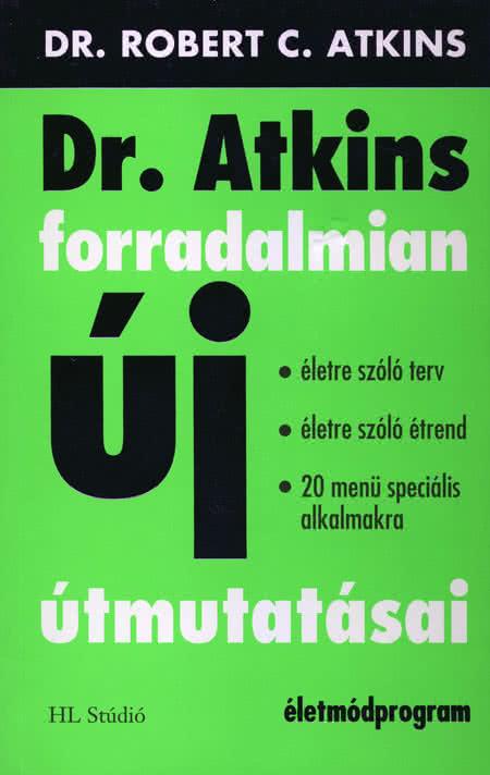 Könyvek/Magazinok Dr. Atkins forradalmian új útmutatásai