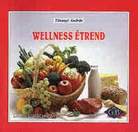 Könyvek/Magazinok Wellness étrend