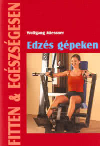 Könyvek/Magazinok Edzés a gépeken