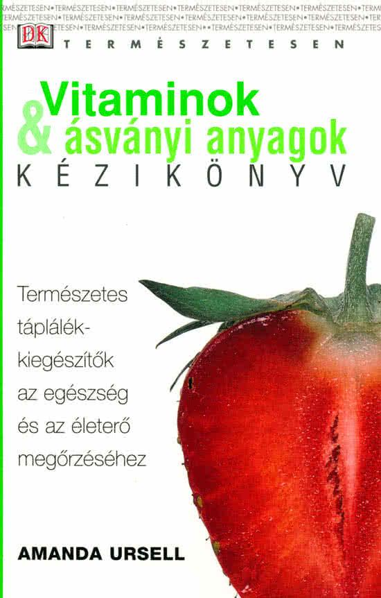 Könyvek/Magazinok Vitaminok Ásványi anyagok kézikönyv