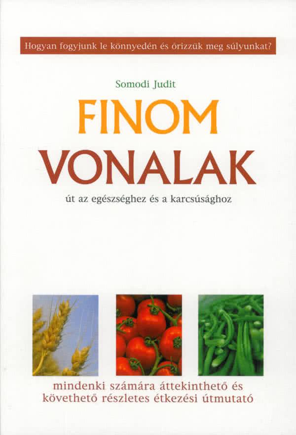 Könyvek/Magazinok Somodi Judit: Finom Vonalak