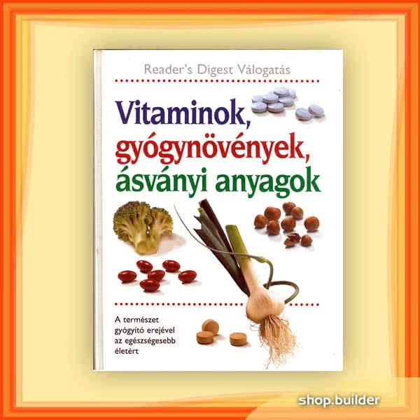 Könyvek/Magazinok Readers Digest: Vitaminok, gyógynövények, ásványi anyagok