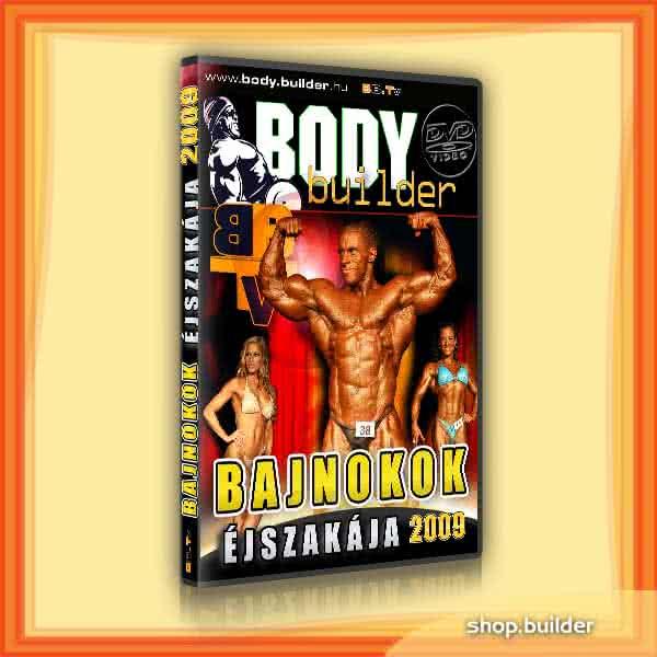 Body.Builder Bajnokok Éjszakája 2009