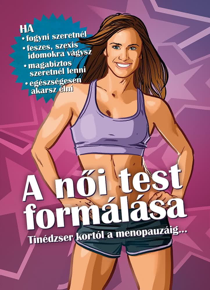 BodyBuilder A Női Test Formálása