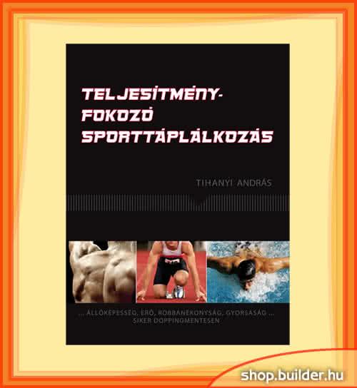 Könyvek/Magazinok Teljesítményfokozó sporttáplálkozás